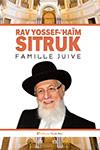 Rav Yossef-'Haïm Sitruk : Famille Juive