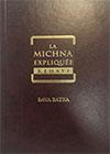Michna : Baba Batra (expliquée par Kéhati)