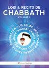 Lois & Récits de CHABBATH Volume 2