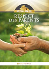 Respect des Parents : Mitsva en Or