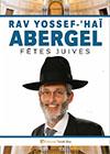Rav Yossef 'Haï Abergel - Fêtes juives