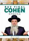 Rav Yigal Cohen - Emouna