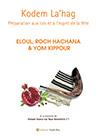 """Brochure """"Kodem La'hag  -  Eloul, Roch Hachana et Yom Kippour"""""""