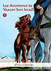 Les Aventures de Yaacov ben Israël (tome 1)