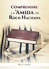 Comprendre la 'Amida de Roch Hachana