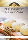 Prélèvement de la 'Halla : Mitsva en Or