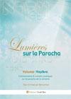 Lumières sur la Paracha (Vayikra)