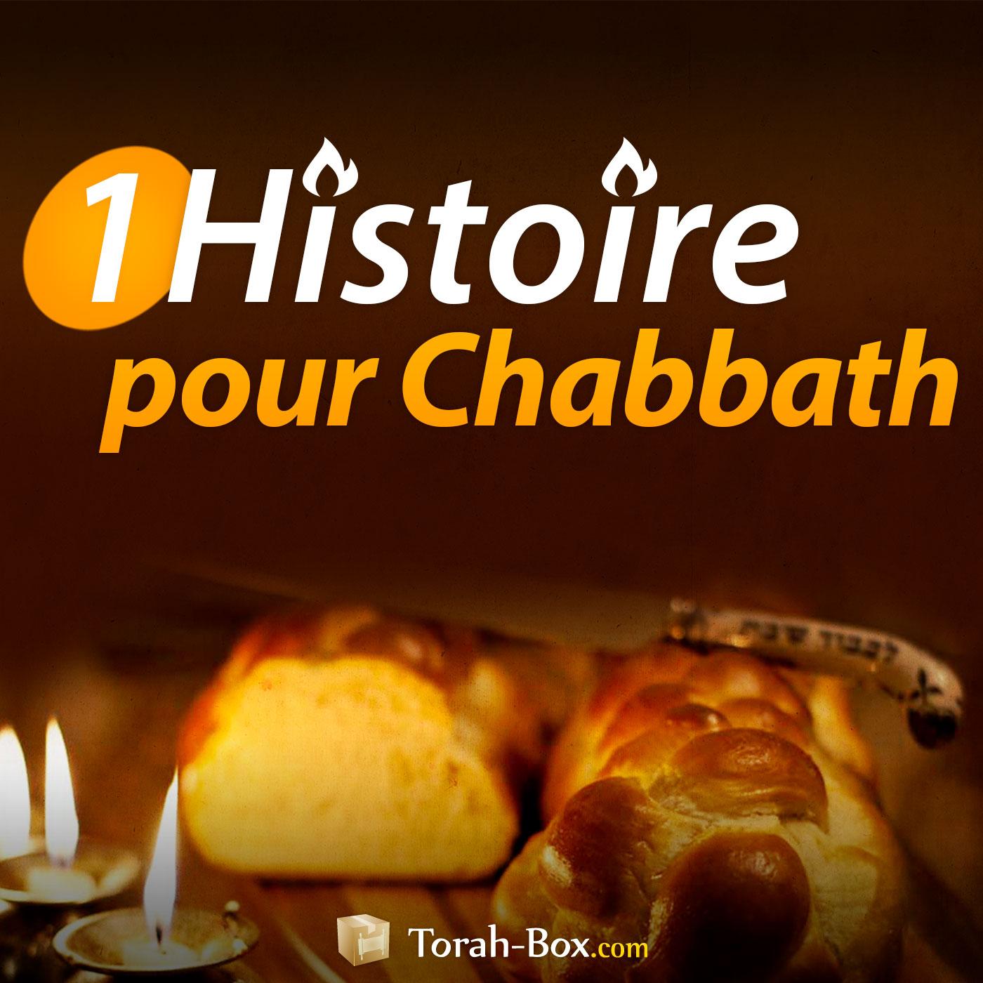 1 Histoire pour Chabbath